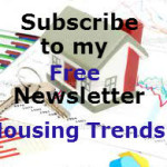 Sing Up for my Newsletter Housing trends